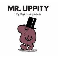 Mr Uppity, by Roger Hargreaves, wore a monocle and look how rude it made him