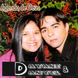 Dayane e Danyel - Agenda de Deus