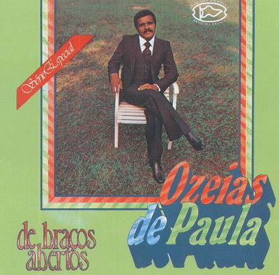 Oz�ias de Paula - De Bra�os Abertos 1981