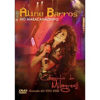 Aline Barros - Caminho De Milagres - Ao Vivo No Maracanãzinho DVDRip 2008
