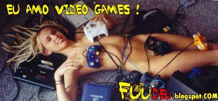 Fuudeu, fodeu, fudeu, video games para adultos, gostosa