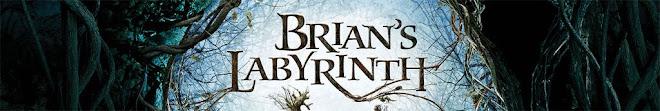 Brian's Labyrinth