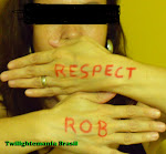 Este blog aderiu à Campanha: RESPECT ROB