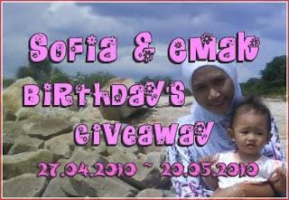 Sofia & Emak's Birthday Giveaway