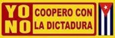 Yo no coopero con la dictadura cubana