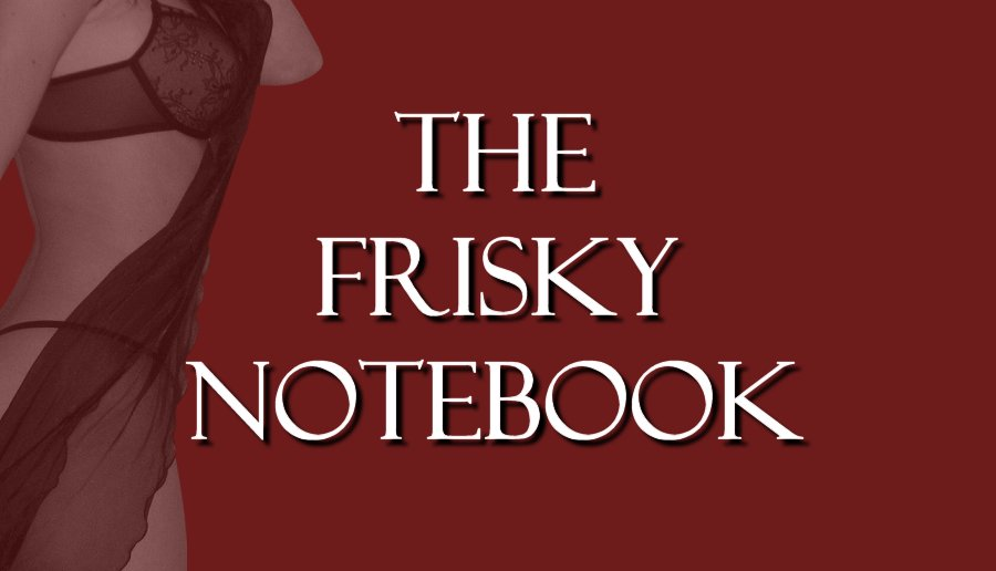 The Frisky Notebook