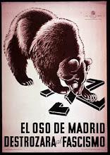 El oso de Madrid destrozara el Fascismo