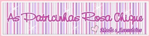 As Patricinhas Rosa Chique