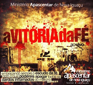"""Ministério Apascentar de Nova Iguaçu - """"A Vitória da Fé"""" (2009)"""