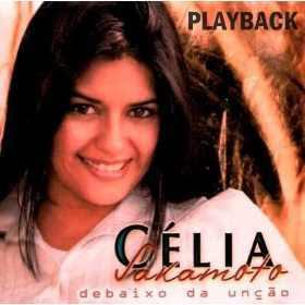 Célia Sakamoto   Debaixo Da Unção (2002) Play Back | músicas