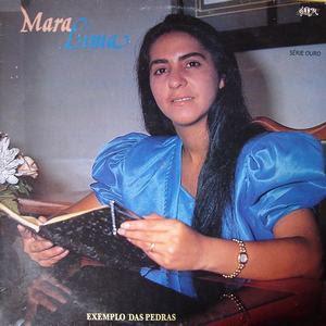 Mara Lima - Exemplo das Pedras (1985)