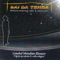 Ministério Sai Da Tenda - Sai Da Tua Tenda (2007)