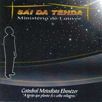 Ministério Sai Da Tenda   Sai Da Tua Tenda (2007) | músicas