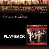 Ministério Sarando A Terra Ferida - O Novo de Deus (2008) Play Back