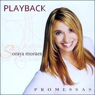 Soraya Moraes   Promessas (2006) Play Back | músicas
