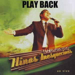 Nani Azevedo - Hinos Inesquecíveis (2009) Play Back