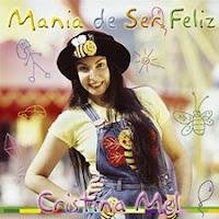 Cristina Mel - Infantil - Mania de ser feliz 2001