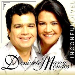 DONIZETE+E+MARIA+MENDES+%28INCONFUNDIVEL+ +AO+VIVO%29 Baixar CD Donizete e Maria Mendes   Inconfundível (ao vivo)(2009)