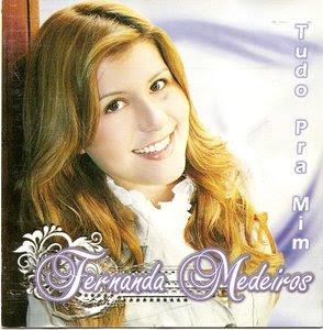 Fernanda Medeiros   Tudo Pra Mim (2009)   músicas
