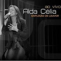 Alda Célia – Explosão de Louvor