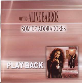 Aline Barros   Som De Adoradores (2004) Play Back | músicas