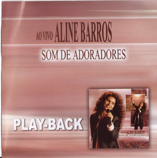 Aline Barros - Som De Adoradores - (Playback)