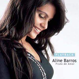 Aline Barros - Frutos do Amor (Playback)