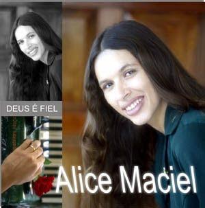 Alice Maciel - Deus � Fiel