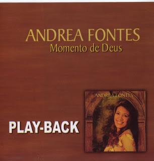 Andr�a Fontes - Momento de Deus - Playback