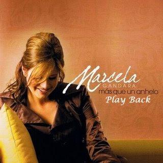 Marcela Gandara   Mas Que En Anhelo (2006) Play Back | músicas