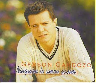 Gerson Cardozo   Ninguém Te Amou Assim (2002) | músicas