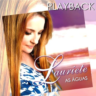 Lauriete - As Águas (2009) Play Back