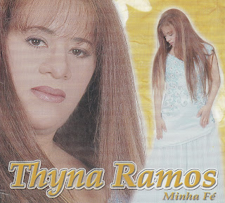 Thyna+Ramos+%E2%80%93+Minha+F%C3%A9 Baixar CD Thyna Ramos – Minha Fé (2002)