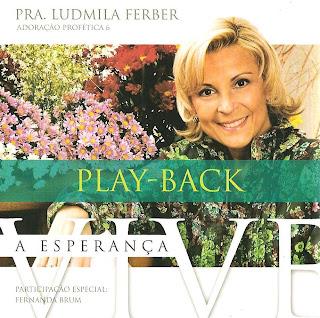 Ludmila Ferber - Adoração Profética 6 - A Esperança Vive (2009) Play Back