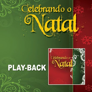 Various Artists   Celebrando o Natal (2009) Play Back | músicas