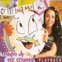 Cristina Mel - Tempo De Ser Criança (Playback) 2004