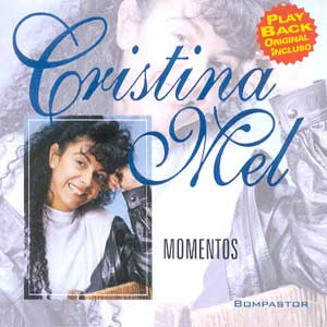 Cristina Mel   Momentos (1998) | músicas