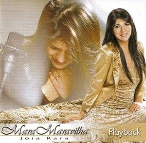 Mara Maravilha - Jóia Rara (2005) Play Back