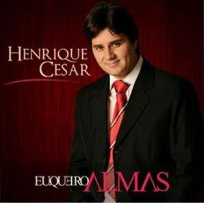 Henrique-César-Eu-Quero-Almas-2009
