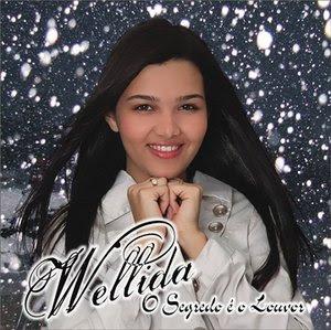 Wellida - O Segredo é o Louvor (2009)