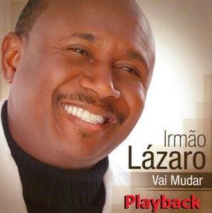 Lázaro - Vai Mudar (Playback) 2010