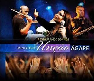 Ministério Unção Ágape - Restaurando Sonhos (2010)