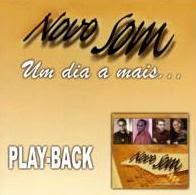 Novo Som   Um Dia a Mais (2002) Play Back | músicas