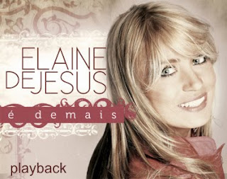 Elaine De Jesus - É Demais (2010) Play Back