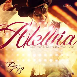 DIANTE DO TRONO 13 - ALELUIA (2010)