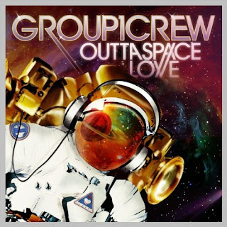 Group 1 Crew – Outta Space Love (2010)