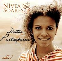 Nívea Soares - Duetos e Participações - Vol.1 2009