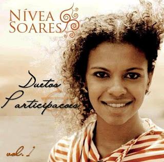Nívea Soares - Duetos & Participações - Vol. 1 (2009)
