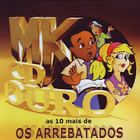 Os Arrebatados - As 10 Mais - MK CD Ouro 2009