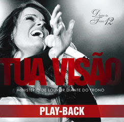 Download CD: Diante Do Trono 12 - Tua Visão (2010) PlayBack